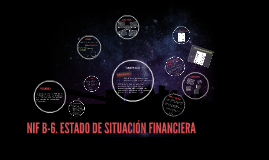 Copy of NIF B-6. ESTADO DE SITUACIÓN FINANCIERA