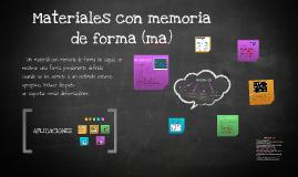 MATERIALES CON MEMORIA DE FORMA