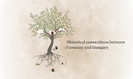 Historical connections between Germany and Hungary