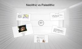 Neolithic vs Paleolithic