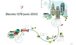 Decreto 1278 Junio 2002