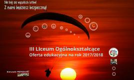 Copy of Kopia 2016 Oferta edukacyjna  (wersja automatyczna skrócona) Oferta na rok 2016/2017  III Liceum Ogólnokształcące w Brodnicy