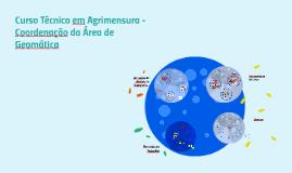 Copy of Curso Técnico em Agrimensura - Coordenaçao da Área de Geomát