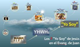 """Los 7 """"Yo Soy"""" de Jesús en el Evangelio de Juan"""