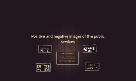 Positive and negative images of the public services