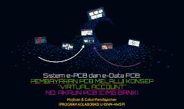 Taklimat Kolaborasi dgn EPF: Virtual Akaun PCB