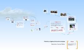 Copy of HISTORIA Y ORIGENES DE LA UNION EUROPEA