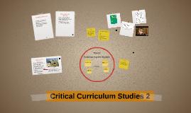 Copy of Critical Curriculum Studies 2