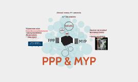 PPP & MYP