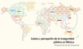 En años recientes la inseguridad pública en México ha alcanz