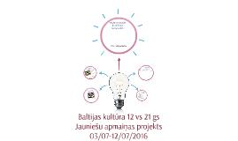 Baltijas kultūra 12 vs 21 gs