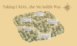 Taking CMAS...the McAuliffe Way