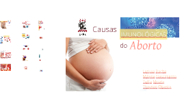 Causas Imunológicas do Aborto