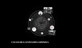 CAUSAS DE LA EXPANSION JAPONESA