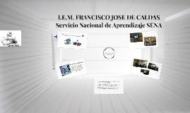 I.E.M. FRANCISCO JOSE DE CALDAS