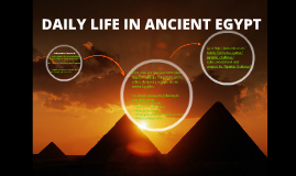 DAILY LIFE IN ANCIENT EGYPY