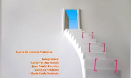 Teoría General de Sistemas.
