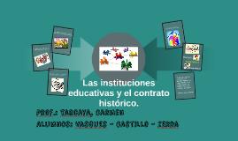 Las instituciones educativas y el contrato histórico.