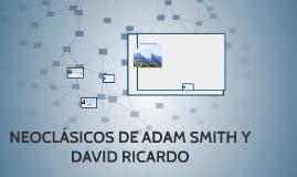 Neoclasicos de Adam Smith y David Ricardo