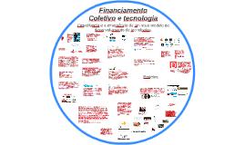 Financiamento Coletivo e tecnologia