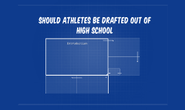Should Athletes Be Drafted Out Of High School