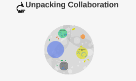 Unpacking Collaboration