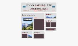 JIMMY SAVILLE: BBC CONTROVERSY
