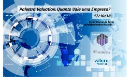 Palestra Valuation 17/10 - Clube Mercado Financeiro USP - Jaziel Lima