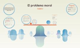 El problema moral