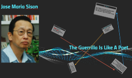 Copy of Jose Maria Sison  - The Guerilla Is Like A Poet