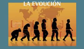 LA EVOUCIÓN
