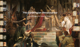 The Carolingian Renaissance