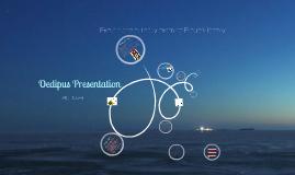 Oedipus Presentation (complex)