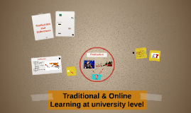 Traditional & Online Learning at university level