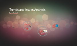 Trends and Issues Analysis