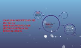 ANÁLISIS CONCEPTO 074 DE 2011 DE LA SUPERINTENDENCIA DE SERV