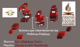 Copy of Actores que intervienen en las Politicas Publicas