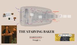 THE STARVING BAKER