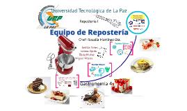 Equipo reposter a by miguel vidales on prezi for Equipo menor de cocina