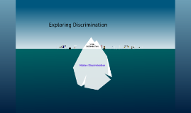 Exploring Discrimination