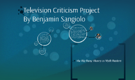Television Criticism Research Project