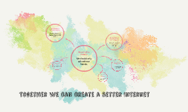 Together we can create a better Internet