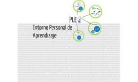 Copy of PLE: Entorno Personal de Aprendizaje