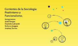 Corrientes de la Sociologia: Positivismo y Funcionalismo.