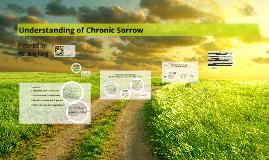 Understanding of Chronic Sorrow