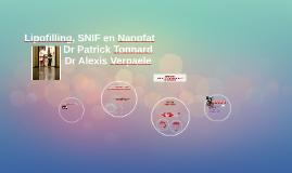 Lipofilling, SNIF en Nanofat