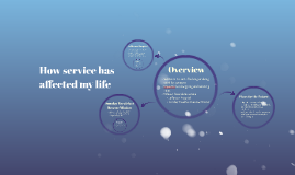 How service has affected my life