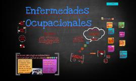 Copy of Enfermedades Ocupacionales