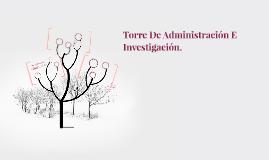Torre De Administración E Investigación.