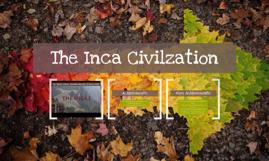 The Inca Civilzation